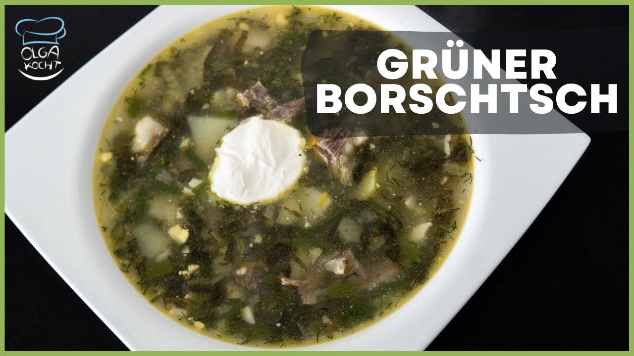 Russischer Grüner Borschtsch - Sauerampfer Suppe mit Ei