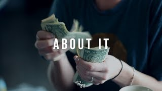 """About It"" - Chill Freestyle Rap Beat Free Hip Hop Instrumental Music 2018 