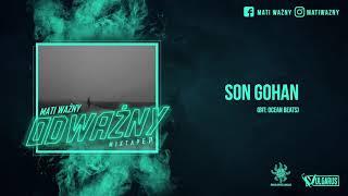 Mati Ważny - [01/07] - Son Gohan (OFICJALNY ODSŁUCH)