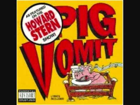Pig Vomit - Poor Old Fartin' Fool