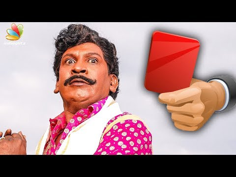 Vadivelu to get RED CARD ?   Imsai Arasan 24am Pulikesi   Latest Tamil Cinema News