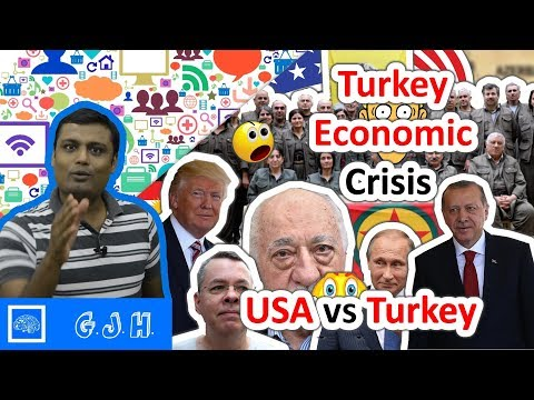 Turkey economic crisis or US turkey crisis and why Turkey Is in Serious Trouble (Hindi)