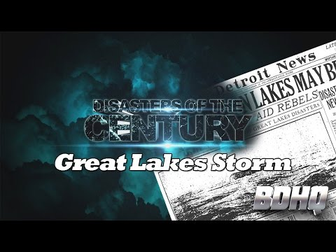 Great Lakes Storm - Most Destructive Natural Disaster Hit Lakes