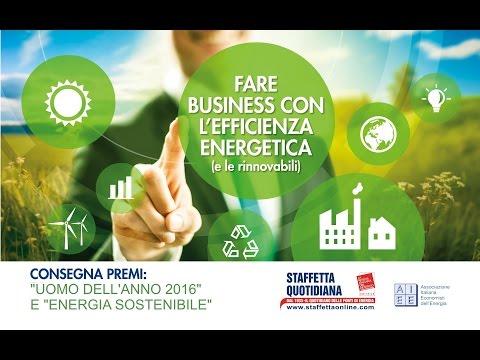 Fare business con l'efficienza energetica (e le rinnovabili) - Premi Uomo dell'anno