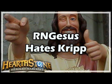 [Hearthstone] RNGesus Hates Kripp