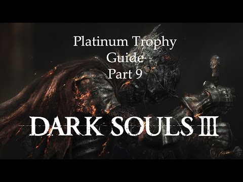 Dark Souls 3 Platinum Trophy Guide (Part 9) - Farron Keep