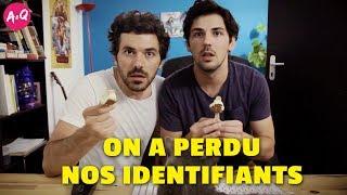 ON A PERDU NOS IDENTIFIANTS
