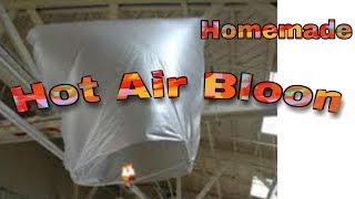 homemade hot air balloon .  1 मिनट में कैसे बनाएं