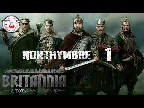 Northymbre Campaign Part 1 - Total War Saga: Thrones of Britannia - Early Access
