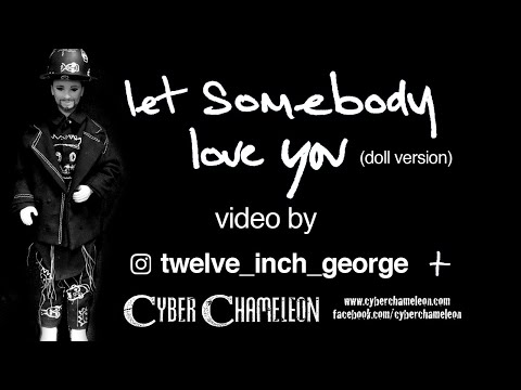 Let Somebody Love You (doll video)
