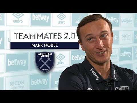 Which West Ham player is ALWAYS On His Phone?! | Mark Noble | West Ham Teammates 2.0