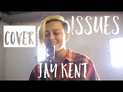 Julia Michaels - Issues (Jay Kent Cover)