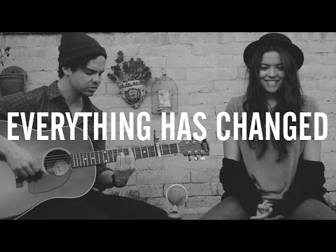 EVERYTHING HAS CHANGED [cover] - Piper Curda & Lou Ruiz