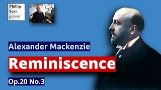 Alexander Mackenzie : Reminiscence , Op. 20 No. 3