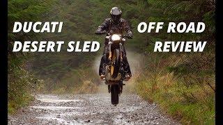 Ducati Desert Sled Off Road Review