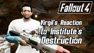 Gambar cover Fallout 4 - Virgil's Reaction to Institute's Destruction