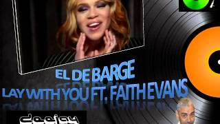 El DeBarge   Lay With You ft  Faith Evans1