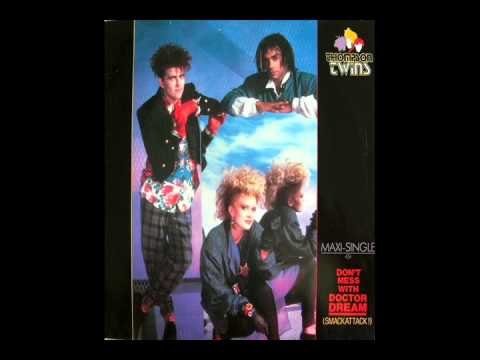 thompson twins - don't mess with doctor dream (7'' single version)
