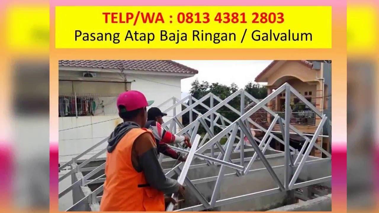 Harga Atap Baja Ringan Ngawi Telp Wa 0813 4381 2803 Surabaya Youtube