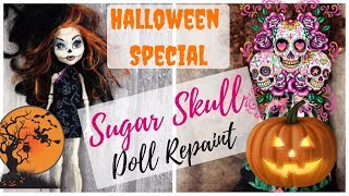 Skelita Sugar Skull Repaint - Halloween Special Monster High Doll Repaint / How to Customize Doll