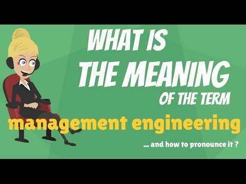 what-is-management-engineering?-what-does-management-engineering-mean?