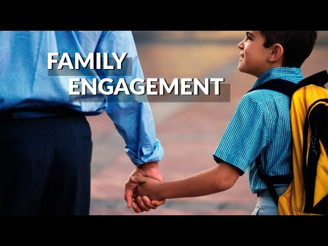 Family Engagement: Strengthening Family Involvement to Improve Outcomes for Children
