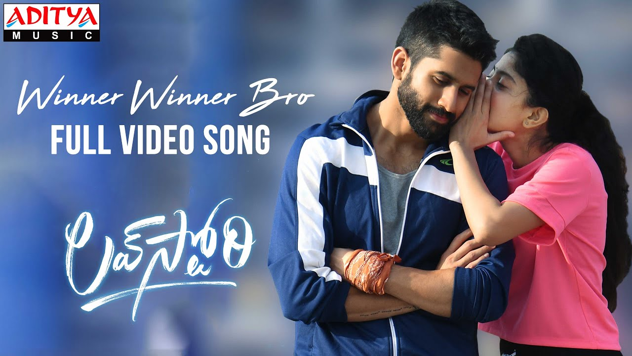 Download #WinnerWinnerBro Full Video Song Love Story Songs Naga Chaitanya,Sai Pallavi SekharKammula  Pawan Ch