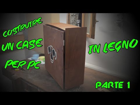 How To Make Wooden Pc Case - Parte 1