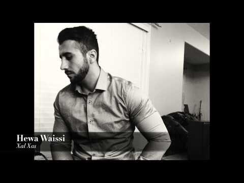 Hewa Waissi - xal xas manija- New 2015