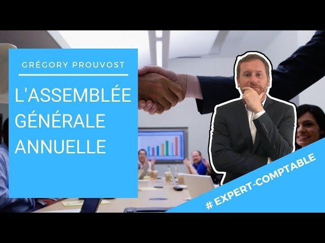 [L'ASSEMBLEE GENERALE D'APPROBATION DES COMPTES] - Conseils d'expert comptable aux entrepreneurs