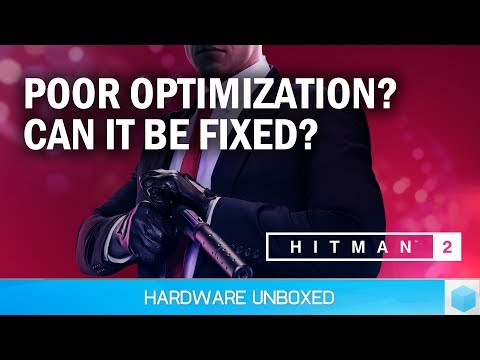 Hitman 2 Optimization,