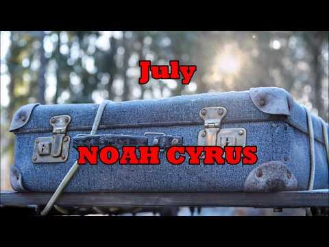 NOAH CYRUS - July - ( With Leon Bridges ) - LEGENDADO
