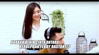 Download lagu Verrel SALTING Febby Rastanti Datang, Apakah Mereka Pacaran? | SIYAP BOS (14/04/20) Part 2