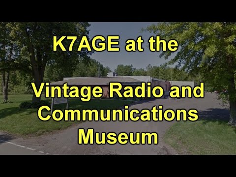 Vintage Radio and Communications Museum Tour