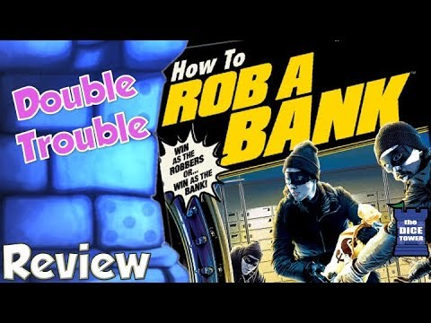 Double Trouble - How to Rob a Bank