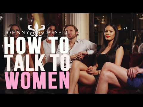 How To Talk To Women And Leave Them Wanting More