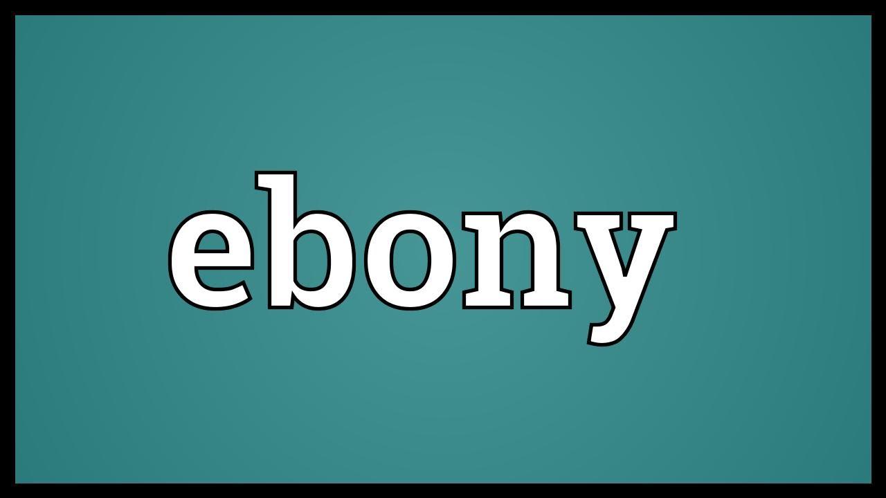 mode otroliga priser billigaste Ebony Meaning - YouTube