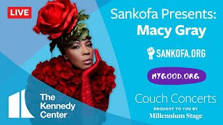 Kennedy Center Couch Concert - Sankofa Presents: Macy Gray