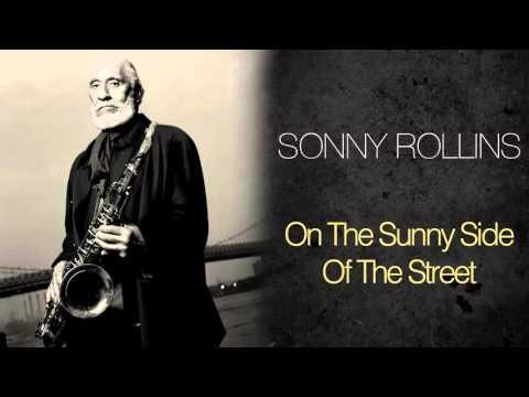Sonny Rollins feat. Sonny Stitt, Dizzy Gillespie  - On The Sunny Side Of The Street