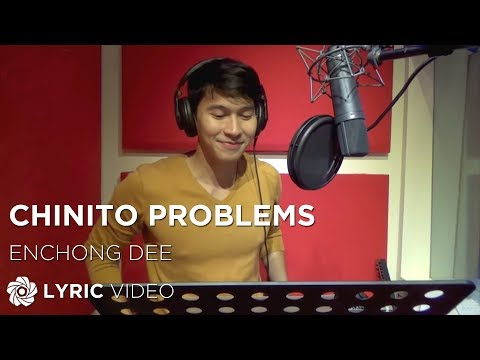ENCHONG DEE - Chinito Problems (Official Lyric Video)
