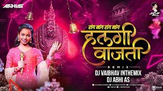 Halgi Vajati Sur Nava Dhyas Nava   Radha Khude Song   DJ Vaibhav in the mix Dj Abhi As