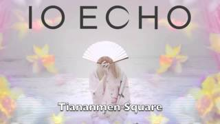 Watch Io Echo Tiananmen Square video