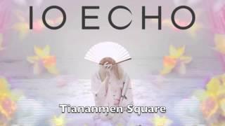 IO Echo - Tiananmen Square