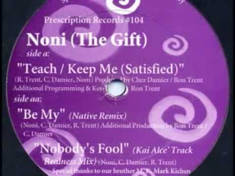 Noni (The Gift) - Teach / Keep Me (Satisfied)