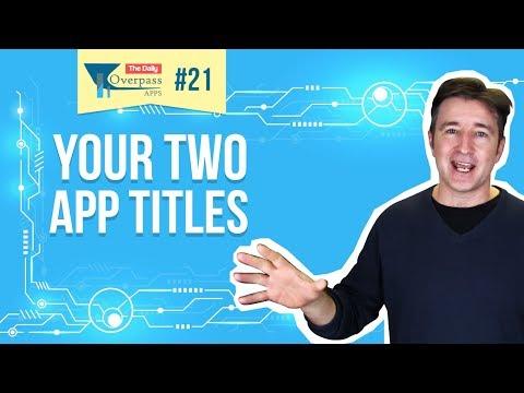 Your Two App Titles - The Key App Store Optimization Technique