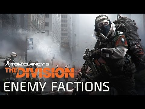 Tom Clancy's The Division -  Enemy Factions [EUROPE]