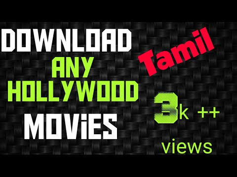How to download Hollywood movies in tamil