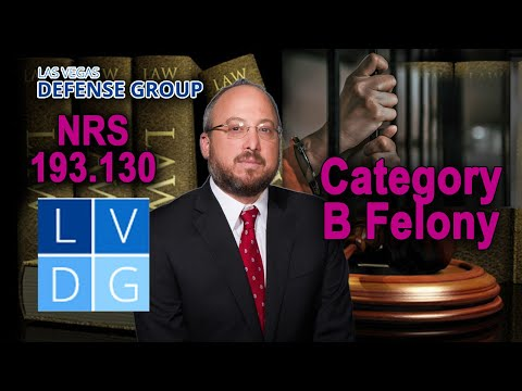 "What is a category ""B"" felony in Nevada?"