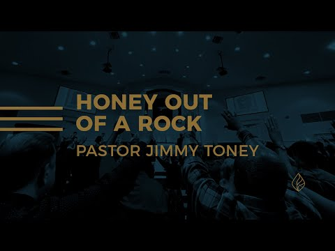 Honey Out Of A Rock / Pastor Jimmy Toney