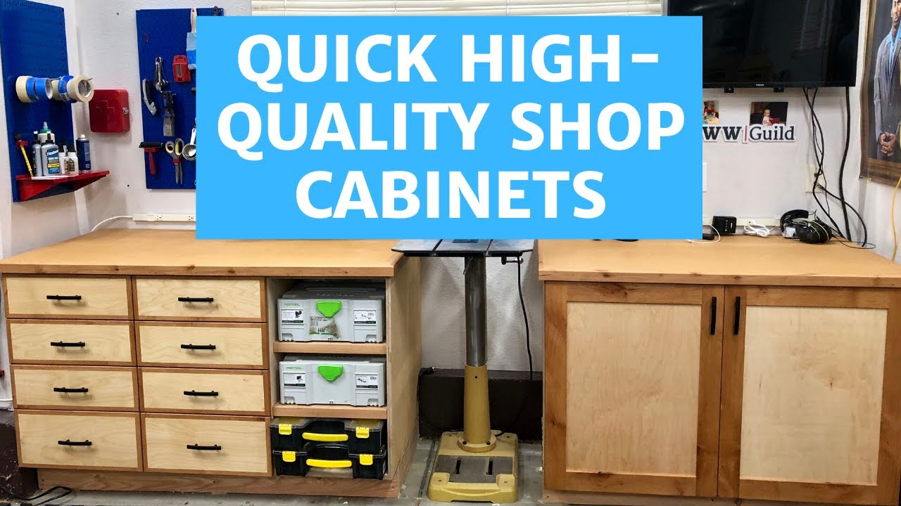 Quick High Quality Shop Cabinets Youtube